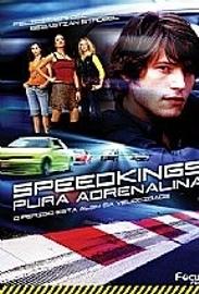 Speedkings - Pura Adrenalina - Poster / Capa / Cartaz - Oficial 1