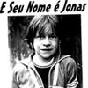 Crítica: E Seu Nome é Jonas