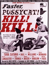 Faster, Pussycat! Kill! Kill! - Poster / Capa / Cartaz - Oficial 4