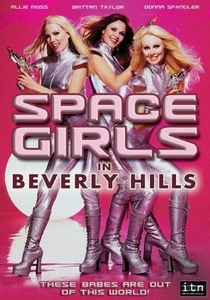Space Girls in Beverly Hills - Poster / Capa / Cartaz - Oficial 1