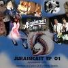 JurassiCast 01 - Aprendendo a Rir com Apentem os Cintos QUE o Piloto Sumiu