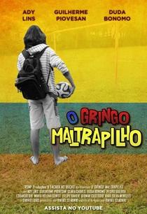 O Gringo Maltrapilho - Poster / Capa / Cartaz - Oficial 1