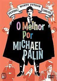 Monty Python - O Melhor por Michael Palin - Poster / Capa / Cartaz - Oficial 1