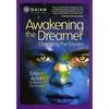Despertando o Sonhador: Mudando o Sonho