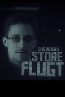 Terminal F/Chasing Edward Snowden (Snowdens store flugt)