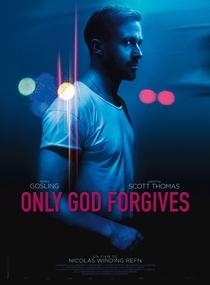 Apenas Deus Perdoa - Poster / Capa / Cartaz - Oficial 6