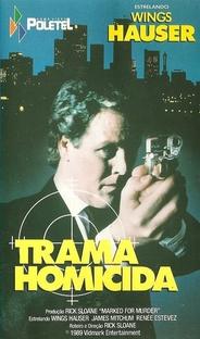 Trama Homicida - Poster / Capa / Cartaz - Oficial 1