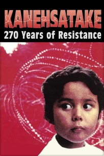 Kanehsatake: 270 Years of Resistance - Poster / Capa / Cartaz - Oficial 1