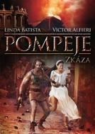 Pompéia - A Fúria dos Deuses (Pompei, Ieri, Oggi, Domani)