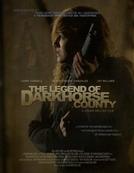 A Lenda de DarkHorse (The Legend of DarkHorse County)