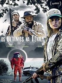 Os Últimos na Terra - Poster / Capa / Cartaz - Oficial 2