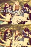 No Alternative Girls (No Alternative Girls)
