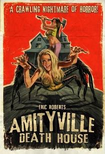 Amityville Death House - Poster / Capa / Cartaz - Oficial 1