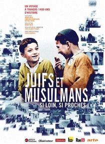 Judeus e Muçulmanos - Tão Longe e Tão Perto - Poster / Capa / Cartaz - Oficial 1