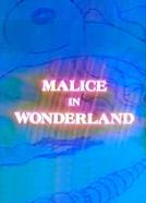 Malice in Wonderland (Malice in Wonderland)