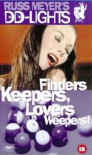 Finders Keepers, Lovers Weepers! - Poster / Capa / Cartaz - Oficial 1
