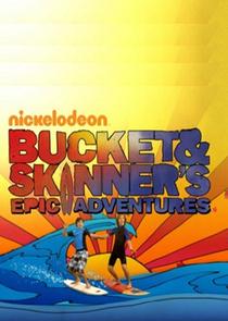 As Aventuras de Bucket & Skinner (1ª Temporada) - Poster / Capa / Cartaz - Oficial 1