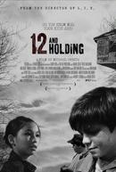 12 Anos e Pouca Ilusão (Twelve and Holding)