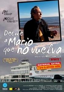 Diga a Mario que não Volte - Poster / Capa / Cartaz - Oficial 1