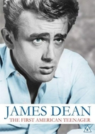 James Dean: The First American Teenager (James Dean: The First American Teenager)