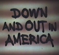 Down and Out in America - Poster / Capa / Cartaz - Oficial 1
