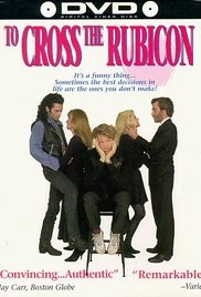 To Cross the Rubicon - Poster / Capa / Cartaz - Oficial 1