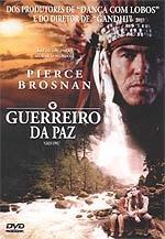 O Guerreiro Da Paz  - Poster / Capa / Cartaz - Oficial 2