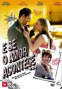 E se o Amor Acontece... - Poster / Capa / Cartaz - Oficial 2