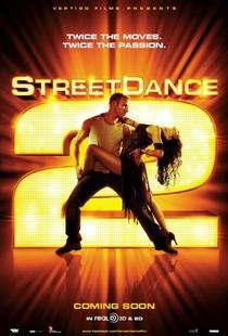 Street Dance - Duas Vezes Mais Quente - Poster / Capa / Cartaz - Oficial 4