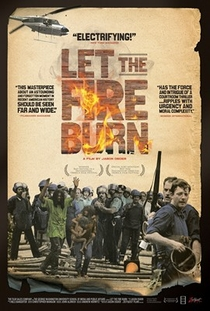 Let the Fire Burn - Poster / Capa / Cartaz - Oficial 1
