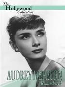 Audrey Hepburn Beleza Rara (Audrey Hepburn Remembered)
