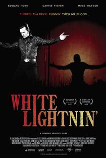 White Lightnin' - Poster / Capa / Cartaz - Oficial 1