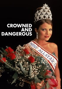 Crowned and Dangerous - Poster / Capa / Cartaz - Oficial 1