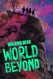 The Walking Dead: World Beyond (1ª Temporada) - Poster / Capa / Cartaz - Oficial 2