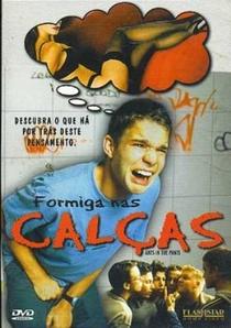 Formiga nas Calças - Poster / Capa / Cartaz - Oficial 2