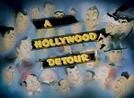 A Hollywood Detour (A Hollywood Detour)