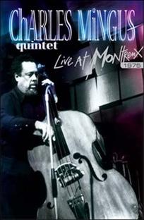 Charles Mingus - Live At Montreux - Poster / Capa / Cartaz - Oficial 1