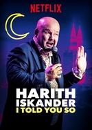 Harith Iskander: I Told You So (Harith Iskander: I Told You So)