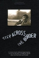 Step Across the Border (Step Across the Border)