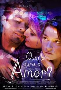 Quanto Dura o Amor? - Poster / Capa / Cartaz - Oficial 1