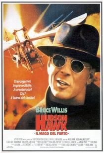 Hudson Hawk - O Falcão Está à Solta - Poster / Capa / Cartaz - Oficial 1