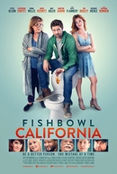 Fishbowl California (Fishbowl California)