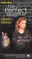 Passado Perigoso (The Perfect Daughter)