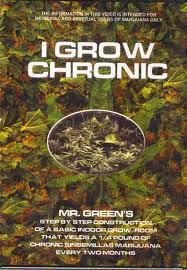 I Grow Chronic! - Poster / Capa / Cartaz - Oficial 1