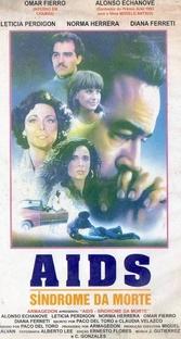 AIDS - Síndrome da Morte - Poster / Capa / Cartaz - Oficial 1
