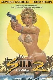 Silk 2 - A Desforra - Poster / Capa / Cartaz - Oficial 2