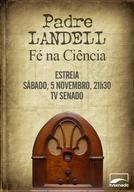 Padre Landell - Fé na ciência (Padre Landell - Fé na ciência)