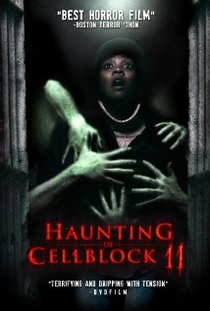 Haunting of Cellblock 11 - Poster / Capa / Cartaz - Oficial 1
