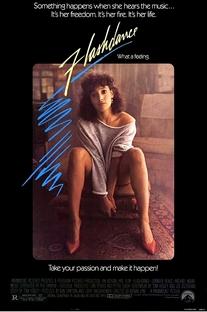 Flashdance - Em Ritmo de Embalo - Poster / Capa / Cartaz - Oficial 1