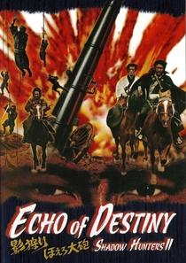 Shadow Hunters 2: Echo of Destiny - Poster / Capa / Cartaz - Oficial 1